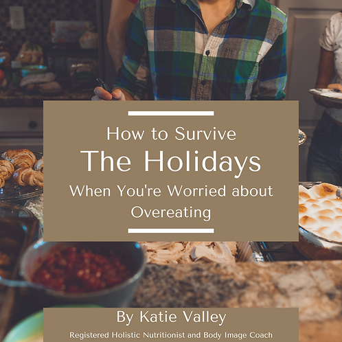 How to Survive The Holidays When You are Worried About Overeating