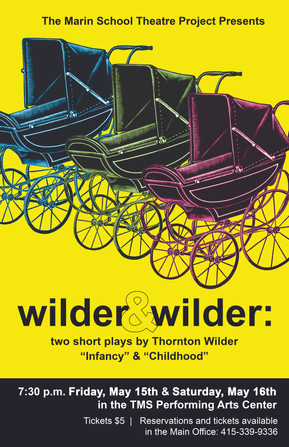 TMS Theater Project Presents: Wilder & Wilder