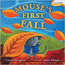 Mouse's First Fall by: Lauren Thompson
