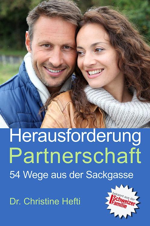 Herausforderung Partnerschaft – 54 Wege aus der Sackgasse
