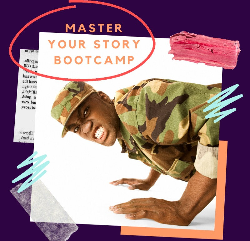 Master Your Story Boot Camp