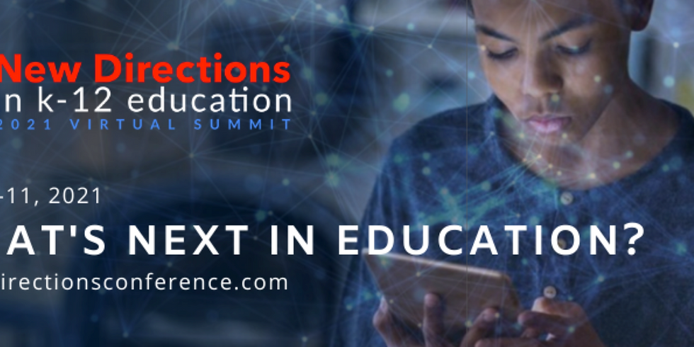 New Directions in Education Virtual Summit