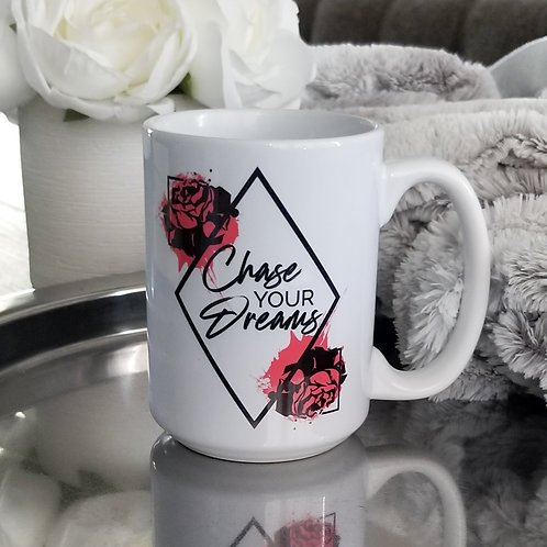 Chase Your Dreams Mug (Stay)
