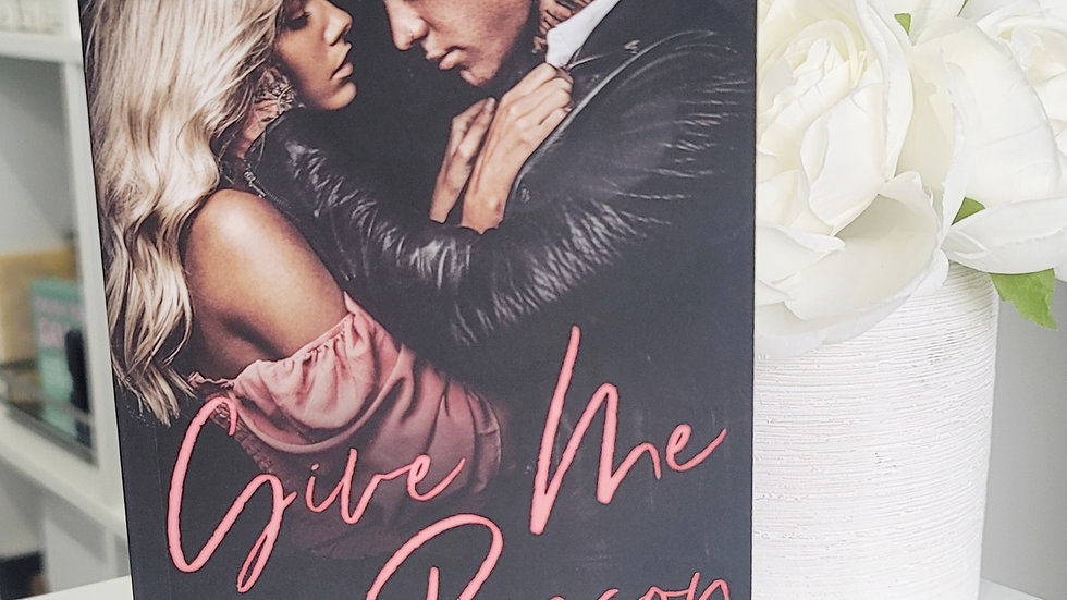 Give Me a Reason Signed Paperback