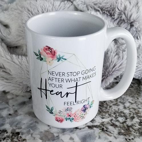 Never Stop Mug (Lead Me Home)