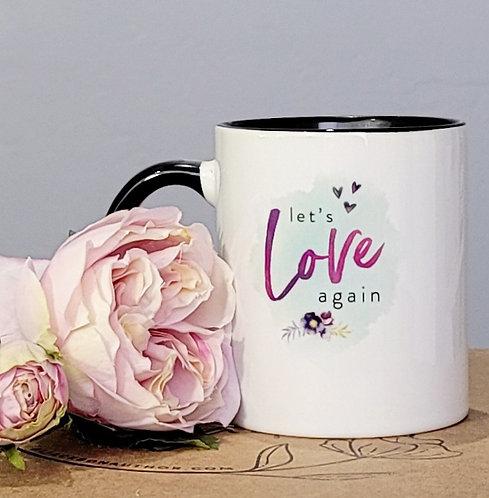 Let's Love Again Mug