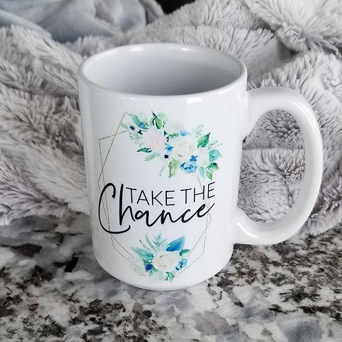 Take the Chance Mug (Show Me the Way)