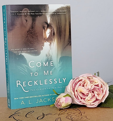 Come to Me Recklessly Paperback