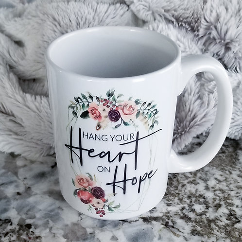 Hang Your Heart on Hope Mug (Hold on to Hope)