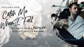 ☆☆☆Catch Me When I Fall is Live☆☆☆