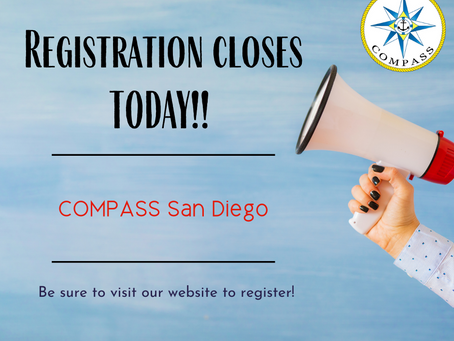 COMPASS San Diego Registration Closes Today!