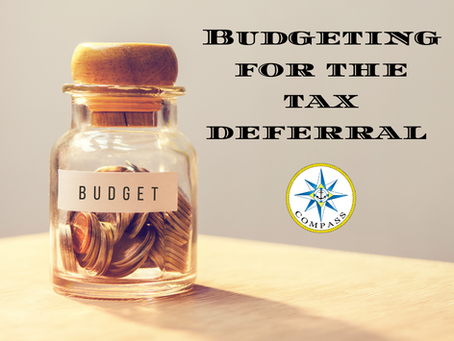 Budgeting for the Tax Deferral