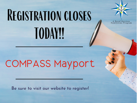 Registration Closes Today-COMPASS Mayport