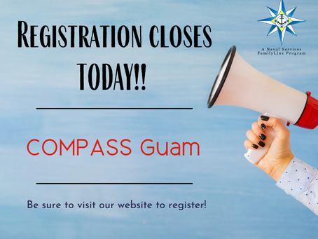 Registration Closes Today-COMPASS Guam
