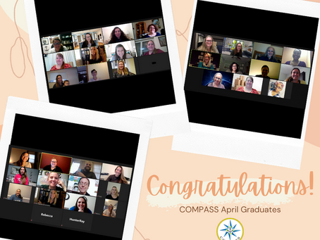 Congrats to our April COMPASS Graduates!