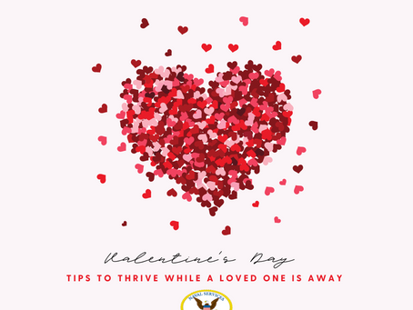 Valentine's Day-Tips to Thrive While Your Loved One Is Away