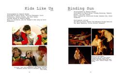 Kids Like Us and Binding Sun