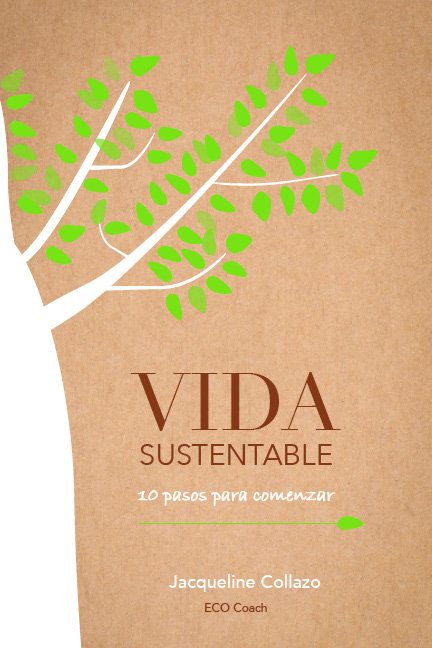 Vida Sustentable: 10 pasos para comenzar