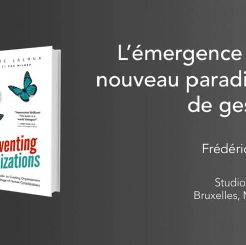 VIDÉO | Conférence Reinventing organizations - par Frédéric Laloux