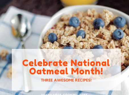 National Oatmeal Month!