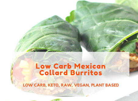 Low Carb Mexican Collard Burritos