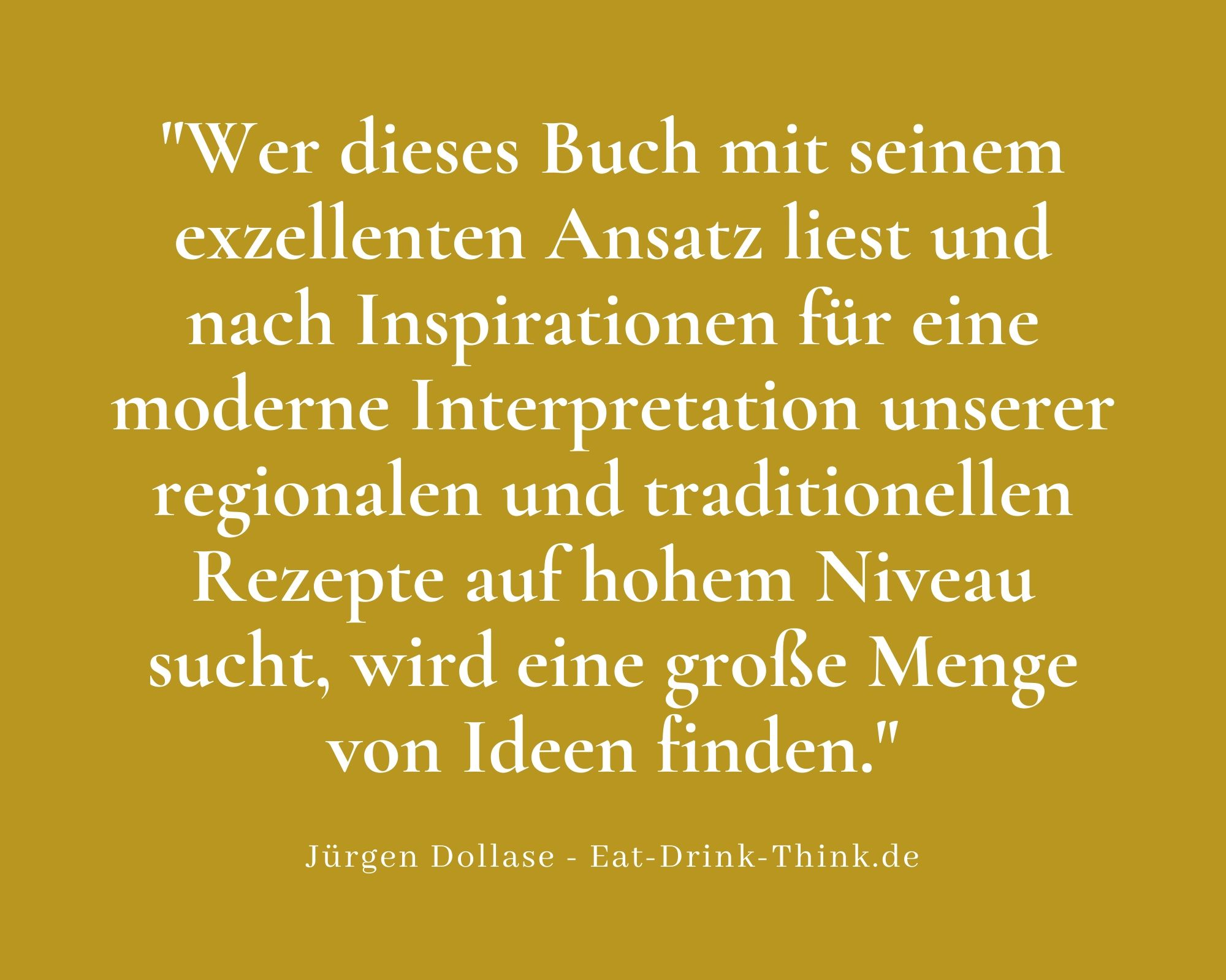 Jürgen Dollase_Eat Drink Think