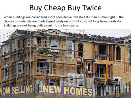 RETHINKING THE BUILDING STOCK – IT'S A CARBON THING   (Buy Cheap Buy Twice:Part 4)