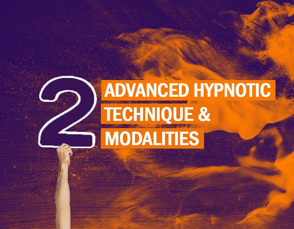 Advanced Hypnotic Technique & Modalities