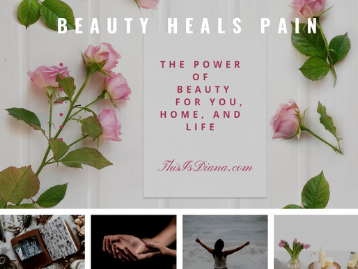 Beauty Heals Pain by This is Diana