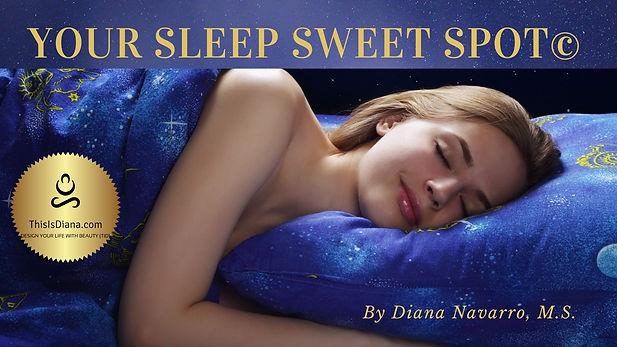 Sleep Sweet spot.jpg