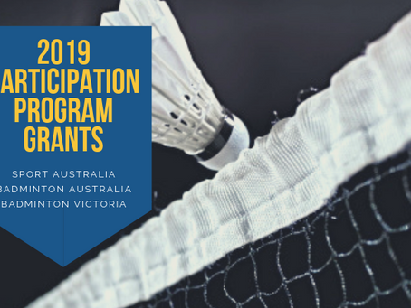 NOW OPEN - 2019 Participation Grants Applications with Badminton Victoria