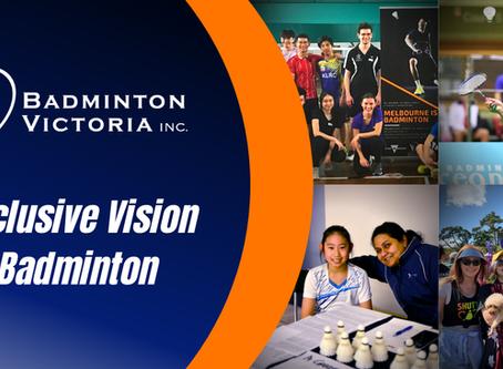 An Inclusive Vision for Badminton Victoria