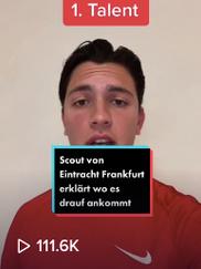 Scout von Eintracht Frankfurt erklärt worauf es ankommt
