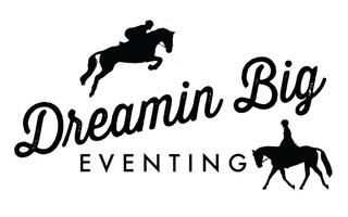 Dreamin Big Eventing