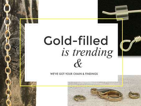 Gold-filled - we've got your chain & findings!