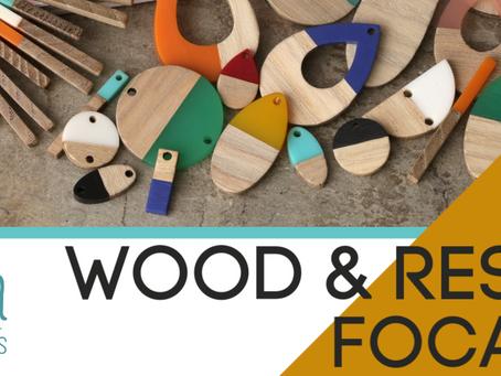 Wood & Resin Focals