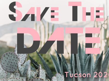 Save the Date - TUCSON 2020