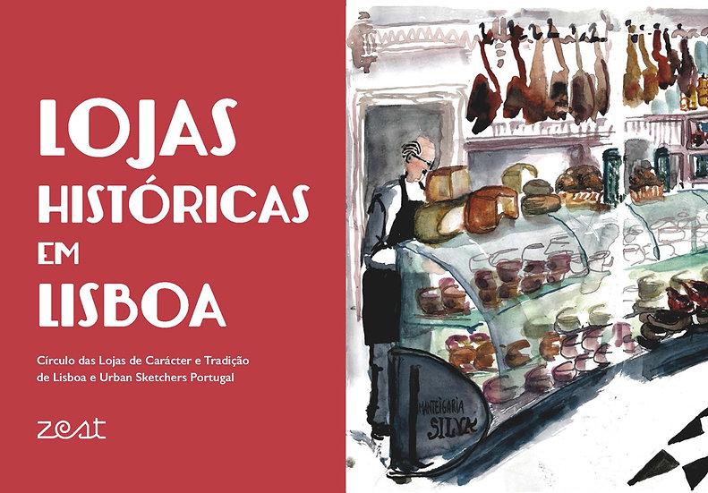 Lojas Históricas em Lisboa/ Lisbon Historical Shops