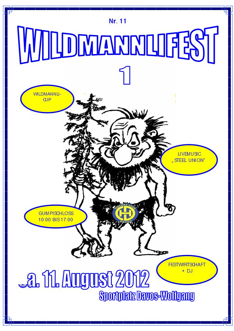 Wildmannlifest 2012