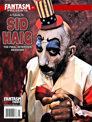 FANTASM PRESENTS #5: A TRIBUTE TO SID HAIG - NOW SHIPPING!