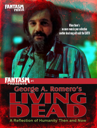 Fantasm Presents #6: George A. Romero's Living Dead