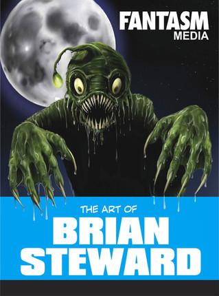 Fantasm Spotlight: The Art of Brian Steward