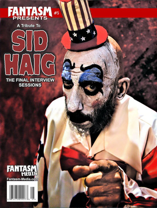 Sid Haig Issue Currently Back-Ordered!