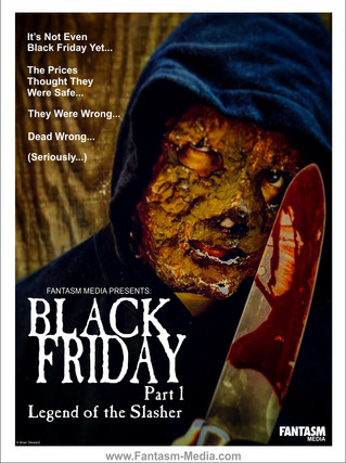 The Slasher Strikes! Black Friday Is Now!