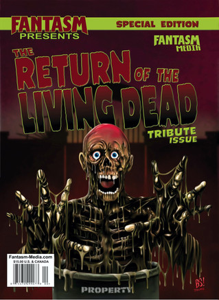 Fantasm Presents Special Edition: The Return of the Living Dead Tribute Issue