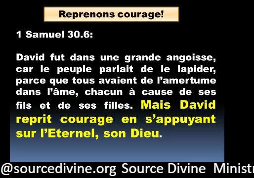 S'appuyer sur Dieu afin de reprendre courage.