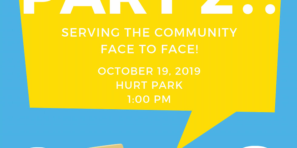 Serving the Community Face to Face! Part II