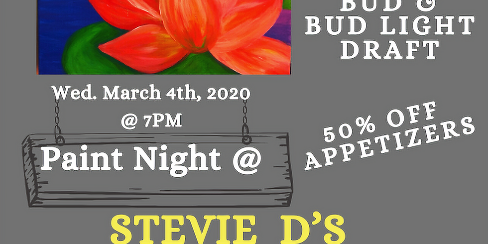 Paint Night at Stevie D's Riverside Tavern