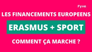 Les financements Européens pour le sport ➡️ Comment ça marche ?