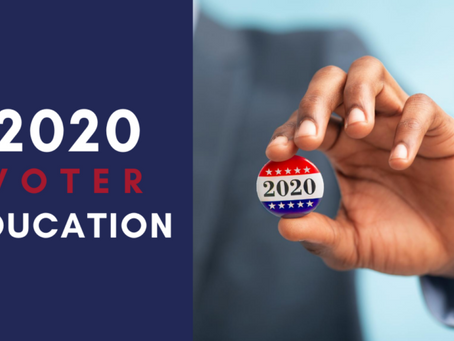 Equipping and Educating Voters for Election 2020